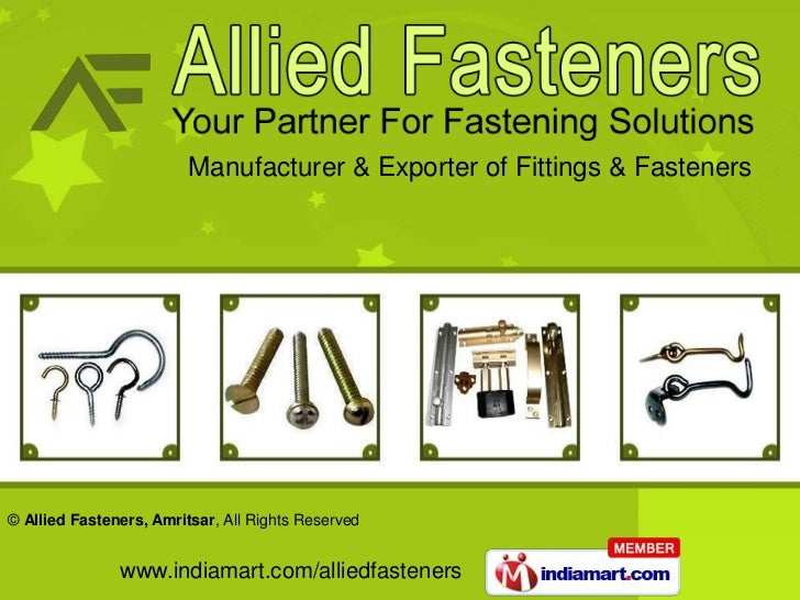 Manufacturer & Exporter of Fittings & Fasteners© Allied Fasteners, Amritsar, All Rights Reserved               www.indiama...