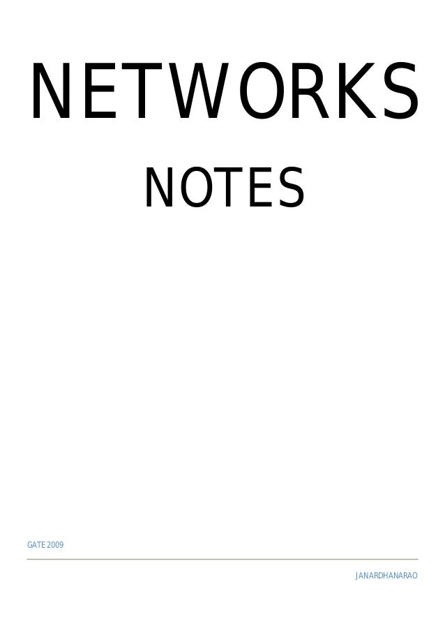 NETWORKS NOTES GATE 2009 JANARDHANARAO