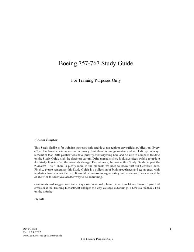 Boeing 757-767 Study Guide                                     For Training Purposes Only         Caveat Emptor         Th...