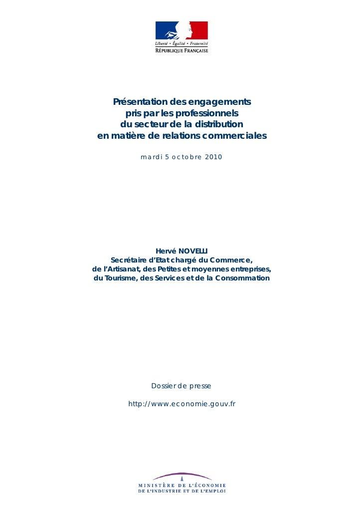 Présentation des engagements        pris par les professionnels       du secteur de la distribution  en matière de relatio...