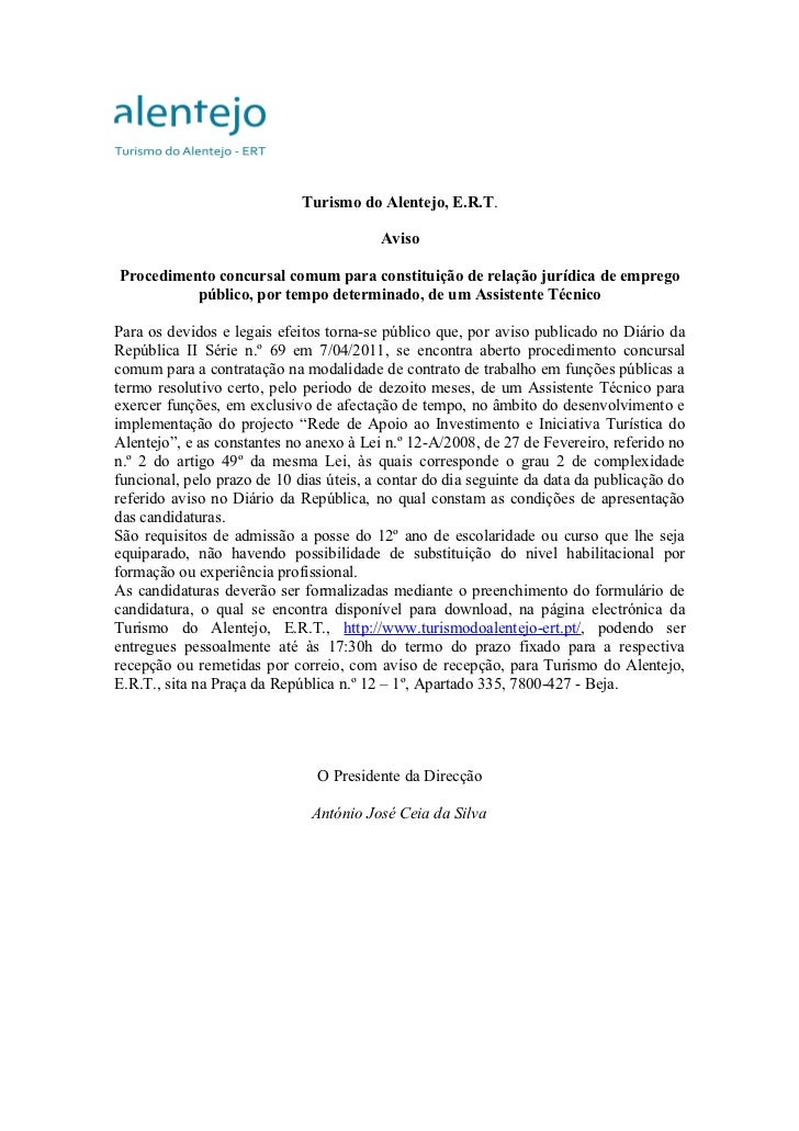 Turismo do Alentejo, E.R.T.                                         AvisoProcedimento concursal comum para constituição de...