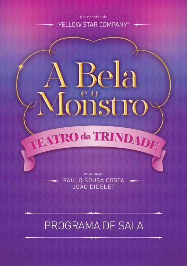 PROGRAMA DE SALA um espetáculo encenação PAULO SOUSA COSTA JOÃO DIDELET