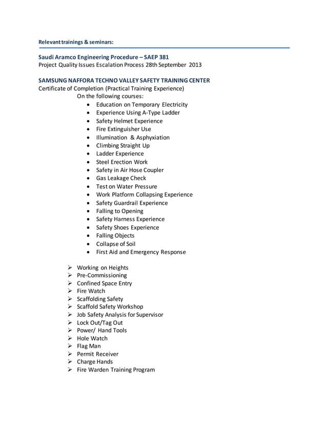 Relevanttrainings & seminars: Saudi Aramco Engineering Procedure – SAEP 381 Project Quality Issues Escalation Process 28th...