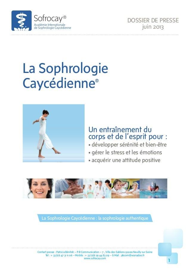 DOSSIER DE PRESSE juin 2013 Contact presse : Patricia Bénitah – P.B Communication – 7 , Villa des Sablons 92200 Neuilly s...