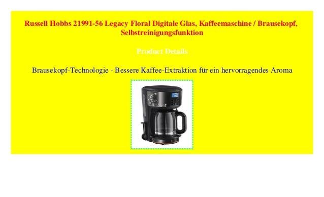 2be97f1eb01276 Russell Hobbs 21991-56 Legacy Floral Digitale Glas, Kaffeemaschine /…