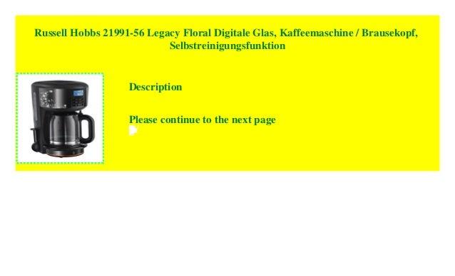 0f67690a5d8af2 Russell Hobbs 21991-56 Legacy Floral Digitale Glas, Kaffeemaschine /  Brausekopf, Selbstreinigungsfunktion