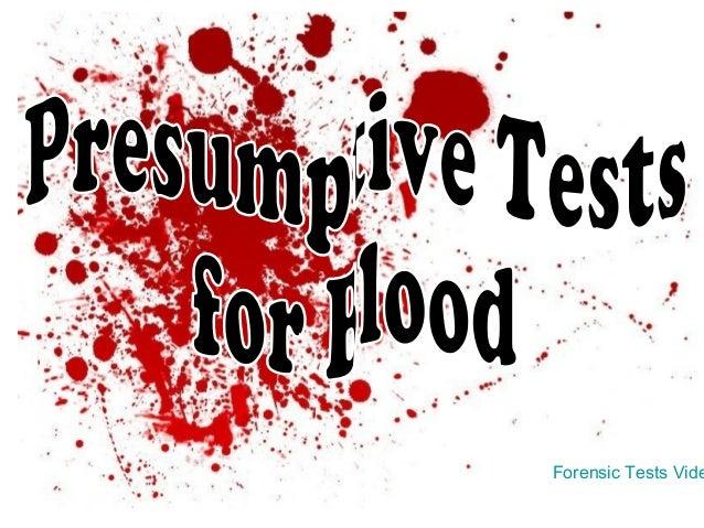 Forensic Tests Vide
