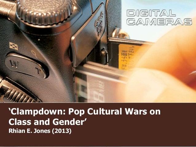 'Clampdown: Pop Cultural Wars on Class and Gender' Rhian E. Jones (2013)