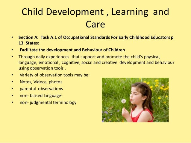 child and care development task Pearson edexcel level 3 diploma for child care and development work that you do in supporting their child's learning and development task 1 to increase.