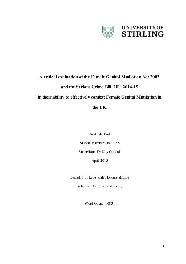 1 A critical evaluation of the Female Genital Mutilation Act 2003 and the Serious Crime Bill [HL] 2014-15 in their ability...