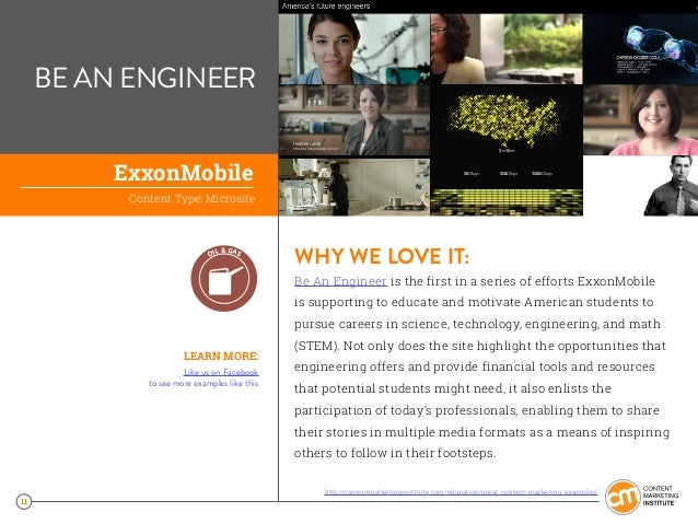 11 BE AN ENGINEER WHY WE LOVE IT: Be An Engineer is the first in a series of efforts ExxonMobile is supporting to educate ...