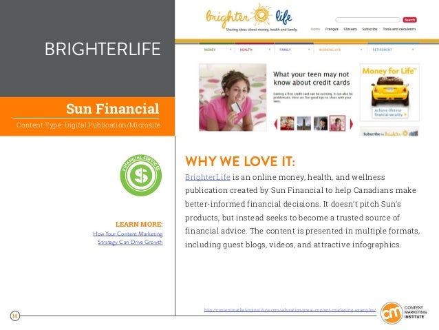 14 BRIGHTERLIFE WHY WE LOVE IT: BrighterLife is an online money, health, and wellness publication created by Sun Financial...
