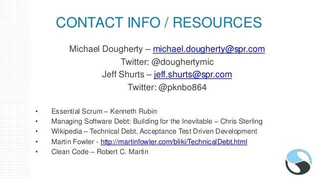 RECENT NEWS ARTICLES • Software Development Times - http://sdtimes.com/technical- debt-care/ • Huffington Post - http://ww...