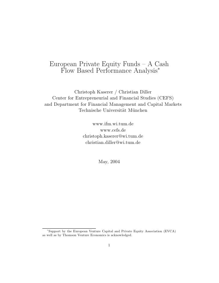 European Private Equity Funds – A Cash          Flow Based Performance Analysis∗                Christoph Kaserer / Christ...