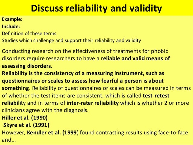 discuss the validity reliability and physiological 1 memory is a reconstructive process and therefore is open to distortion2 emotion may affect cognitive processes - either increasing or decreasing their reliability3.