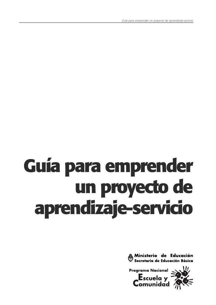 Guía para emprender un proyecto de aprendizaje-servicioGuía para emprender      un proyecto de aprendizaje-servicio