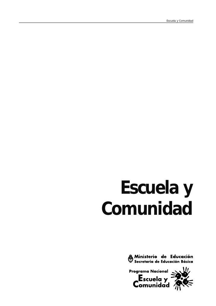 Escuela y Comunidad  Escuela yComunidad