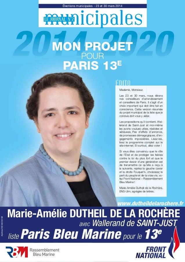 Élections municipales - 23 et 30 mars 2014 municipalesLE JOURNAL N°2 2014-2020MON PROJET2014-2020 FRONT NATIONAL Imprimeur...