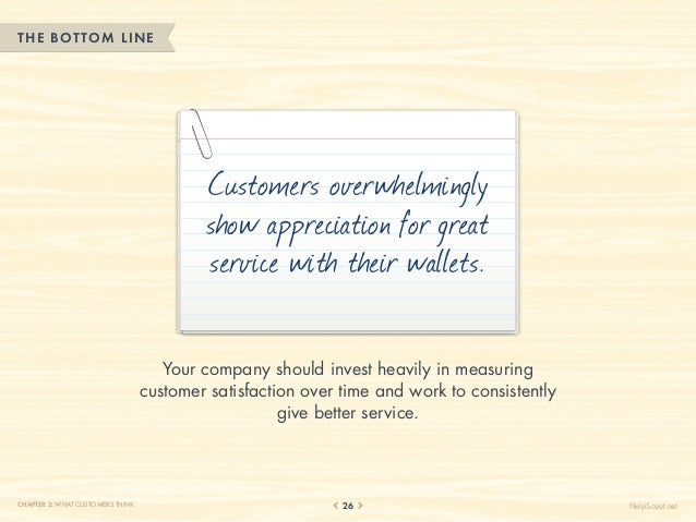 THE BOTTOM LINE                                           Customers overwhelmingly                                        ...