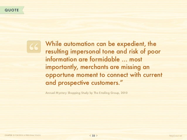 QUOTE                                       W                                        hile automation can be expedient, the...