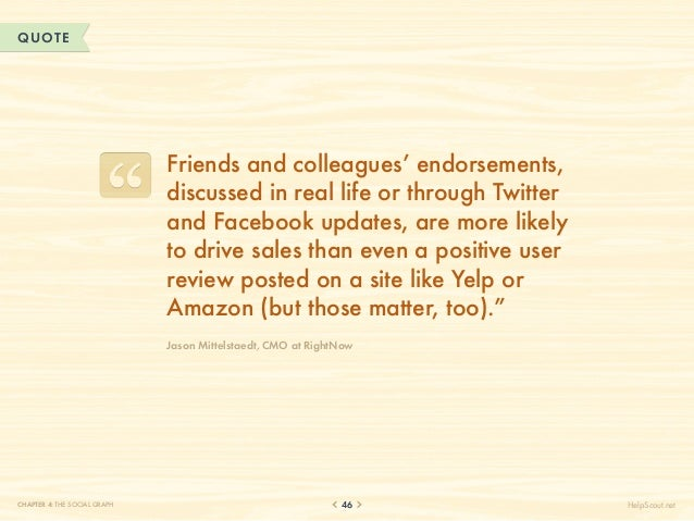 QUOTE                              Friends and colleagues' endorsements,                              discussed in real li...