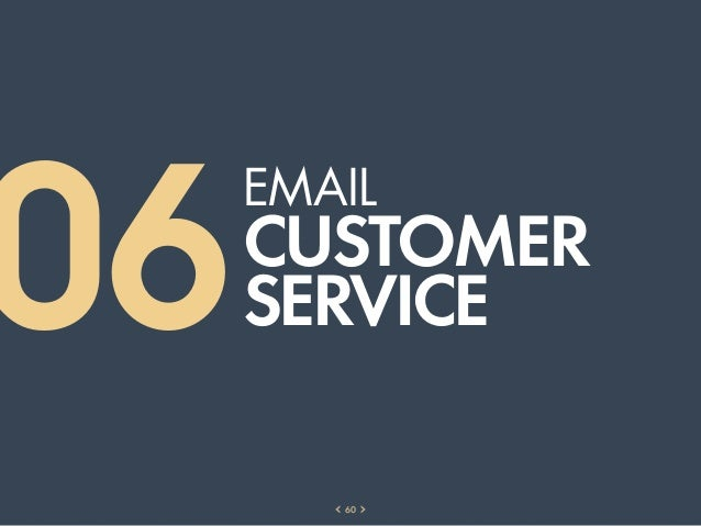 06     EMAIL     CUSTOMER     SERVICE        60