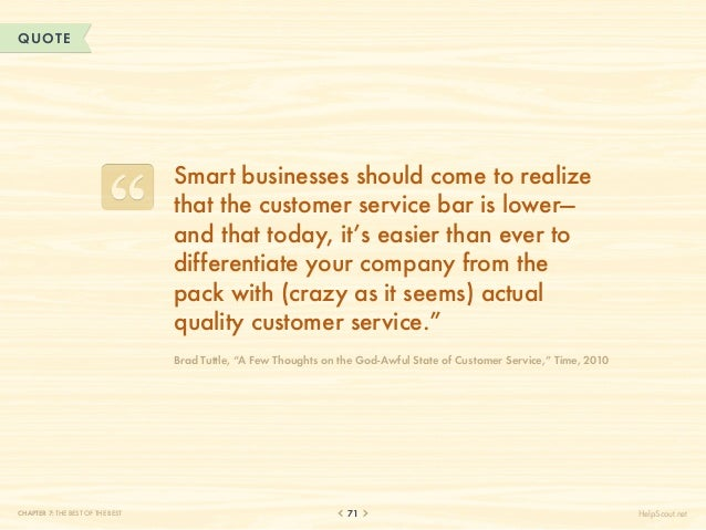 QUOTE                                  Smart businesses should come to realize                                  that the c...