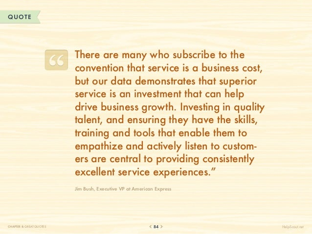 QUOTE                          There are many who subscribe to the                          convention that service is a b...