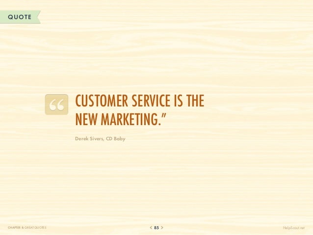 """QUOTE                          Customer service is the                          new marketing.""""                          D..."""
