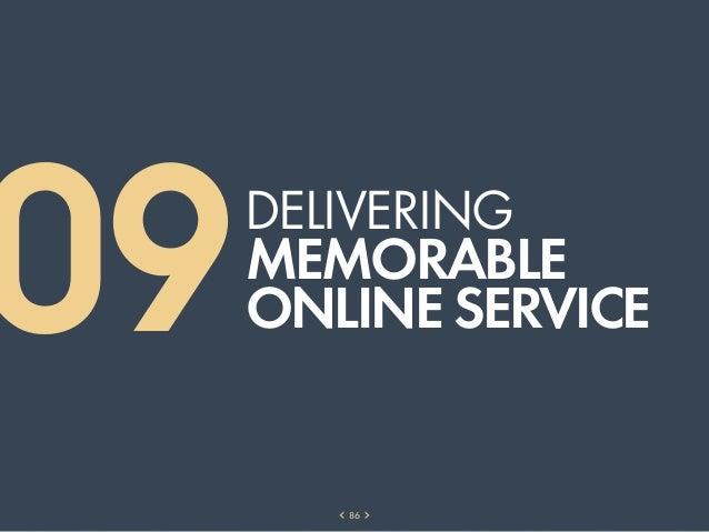 09   DELIVERing     MEMORABLE     ONLINE SERVICE        86