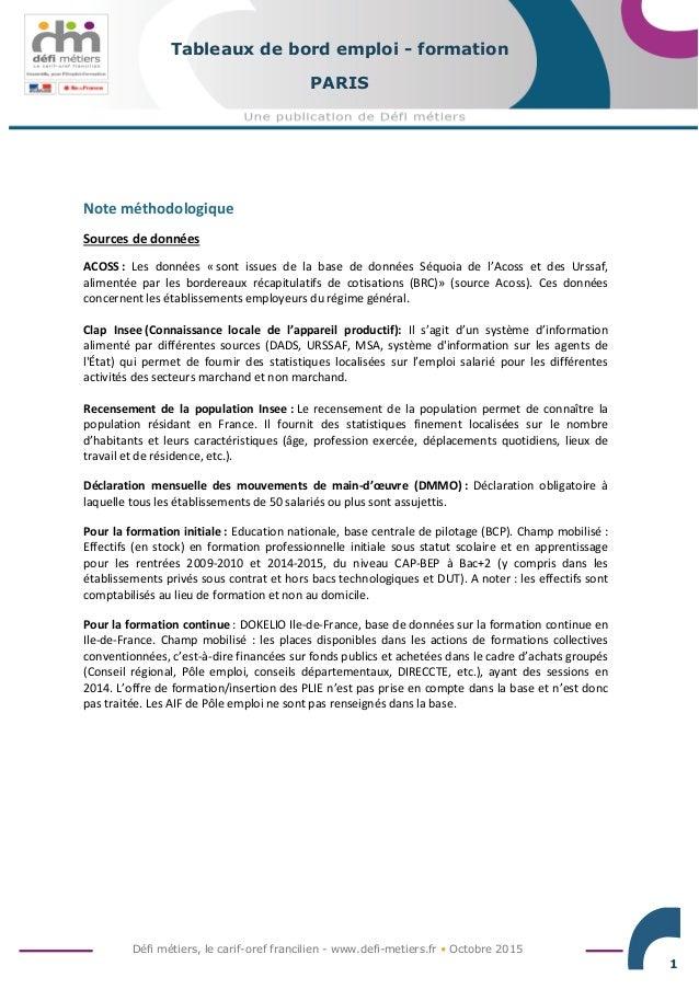 Défi métiers, le carif-oref francilien - www.defi-metiers.fr • Octobre 2015 1 Tableaux de bord emploi - formation PARIS No...