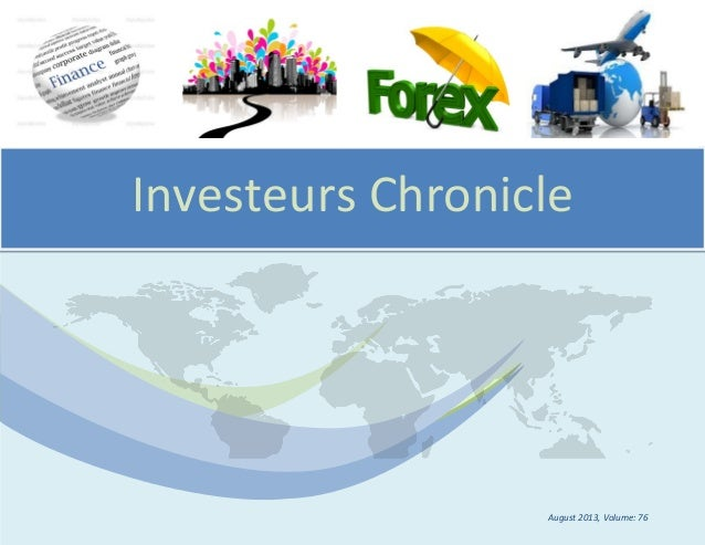 Investeurs Chronicle August 2013, Volume: 76