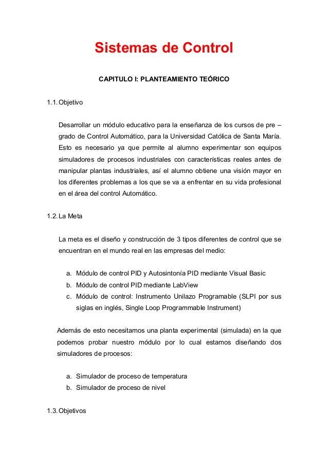 Sistemas de Control                 CAPITULO I: PLANTEAMIENTO TEÓRICO1.1. Objetivo    Desarrollar un módulo educativo para...