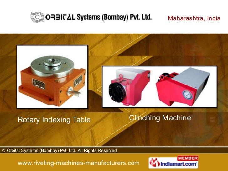 Orbital Riveting By Orbital Systems Bombay Pvt Ltd Nashik