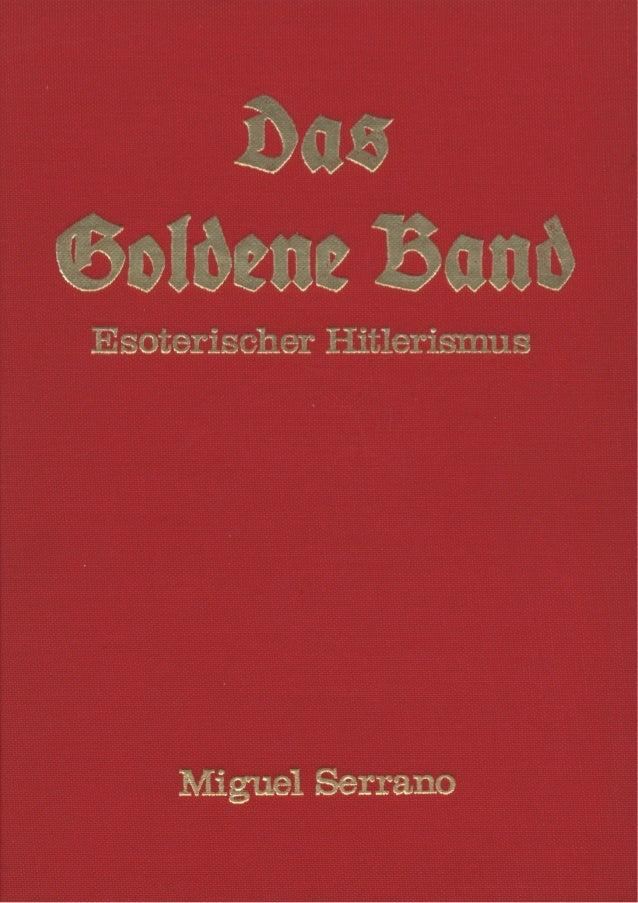 MiguelSerrano Das GoldeneBand EsoterischerHitlerismus 1