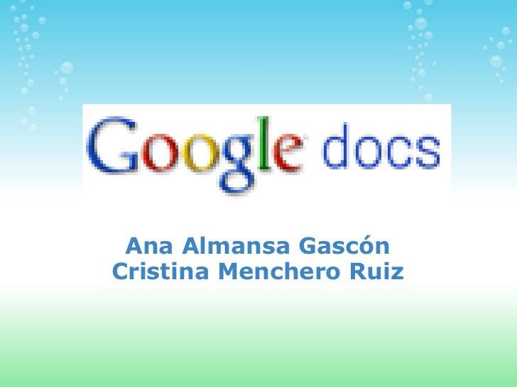 Ana Almansa Gascón Cristina Menchero Ruiz