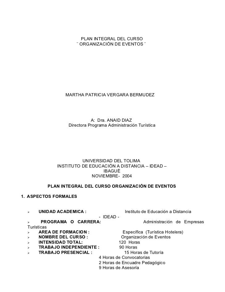 PLAN INTEGRAL DEL CURSO                       ¨ ORGANIZACIÓN DE EVENTOS ¨                  MARTHA PATRICIA VERGARA BERMUDE...