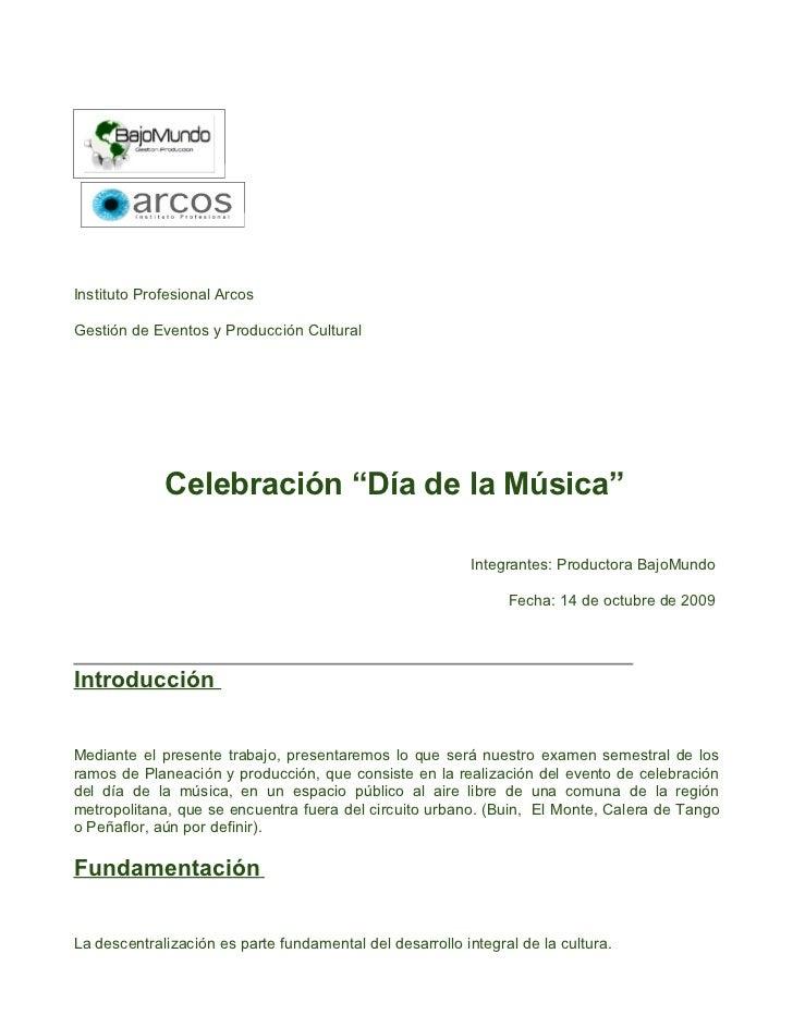 """Instituto Profesional ArcosGestión de Eventos y Producción Cultural             Celebración """"Día de la Música""""            ..."""