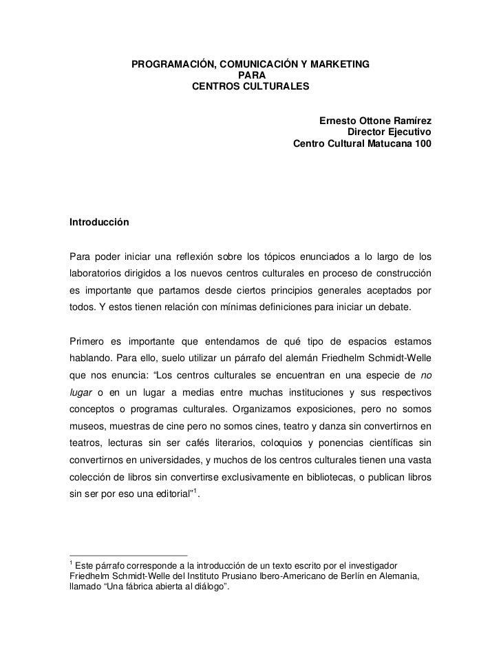 PROGRAMACIÓN, COMUNICACIÓN Y MARKETING                               PARA                       CENTROS CULTURALES        ...