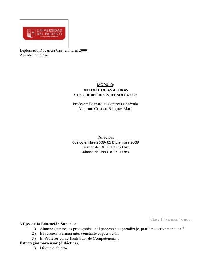 Diplomado Docencia Universitaria 2009Apuntes de clase                                            MÓDULO:                  ...