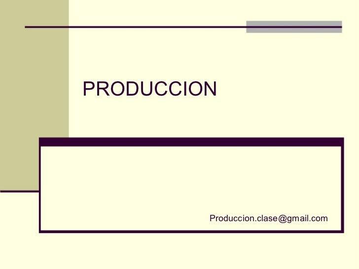 PRODUCCION [email_address]