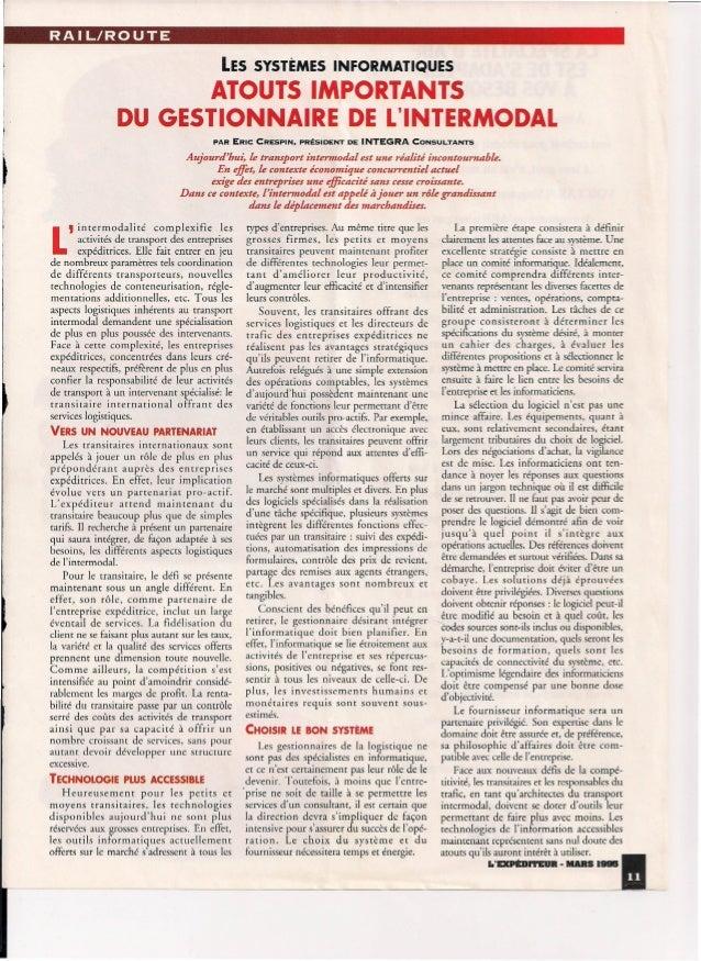 RAIL/ROUTE LES SYSTEMES INFORMATIQUES ATOUTS IMPORTANTS DU GESTIONNAIRE DE L'INTERMODALI ~. PAR ERIC CRESPIN, PRESIDENT DE...
