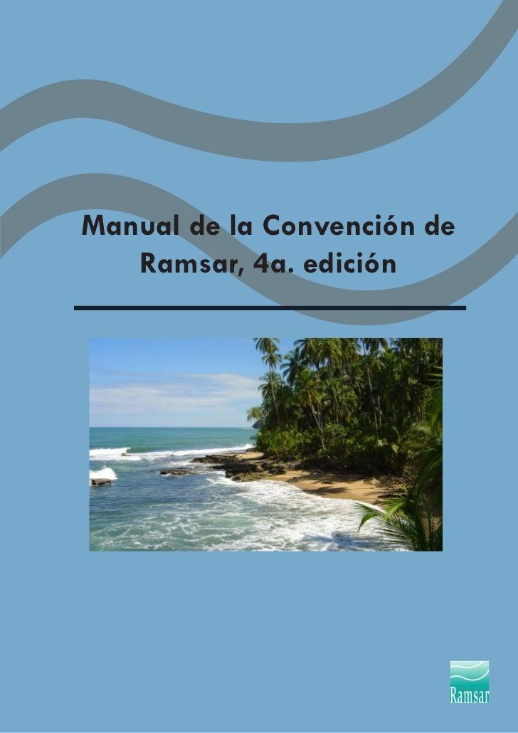 Manual de la Convención de   Ramsar, 4a. edición