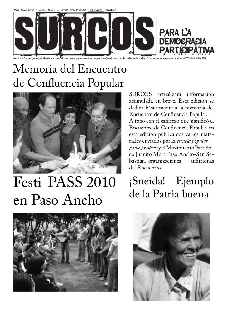 ¢500 :: Año 4 :: Nº 36 :: Costa Rica :: Noviembre del 2010 :: ISSN: 1659-3340 :: PRENSA ALTERNATIVACon Jorge Debravo, este...