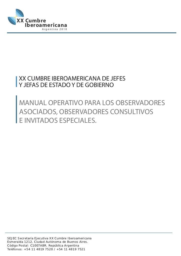 XX Cumbre        Iberoamericana                    Argentina 2010       XX CUMBRE IBEROAMERICANA DE JEFES       Y JEFAS DE...