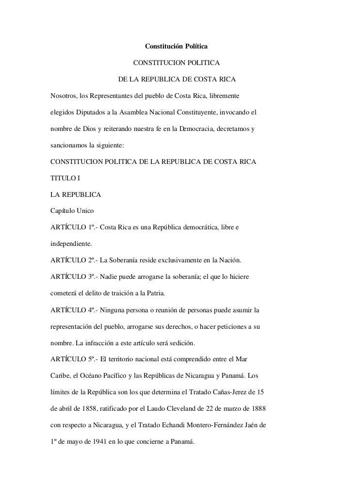Constitución Política                              CONSTITUCION POLITICA                         DE LA REPUBLICA DE COSTA ...