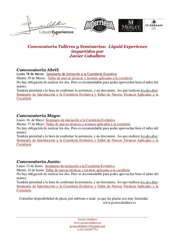 Convocatoria Talleres y Seminarios: Liquid Experience                          impartidos por                         Javi...