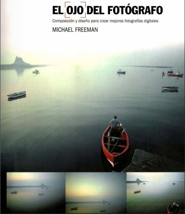 best website cd763 dc56e Michael freeman el ojo del fotografo descargar