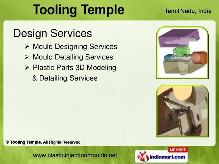 Design Services   Mould Designing Services   Mould Detailing Services   Plastic Parts 3D Modeling    & Detailing Services