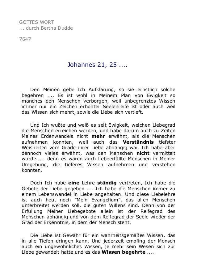 GOTTES WORT ... durch Bertha Dudde 7647 Johannes 21, 25 .... Den Meinen gebe Ich Aufklärung, so sie ernstlich solche begeh...